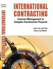 International Contracting : Contract Management in Complex Construction Projects