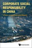 Corporate Social Responsibility in China: A Vision, an Assessment and a Blueprint