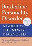 Borderline Personality Disorder: A Guide for the Newly Diagnosed