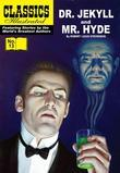 Dr. Jekyll and Mr Hyde
