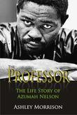 The Professor: The Life Story of Azumah Nelson