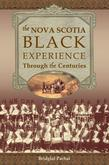 The Nova Scotia Black Experience