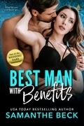 Best Man with Benefits (a Wedding Dare Novel)