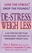 De-Stress, Weigh Less