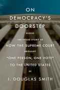 On Democracy's Doorstep