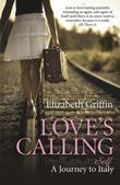 Love's Calling: A Journey to Self