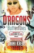 Dragons & Butterflies: Sentenced to Die, Choosing to Live