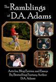 The Ramblings of D.A. Adams