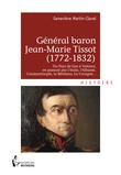 Général baron Jean-Marie Tissot (1772-1832)