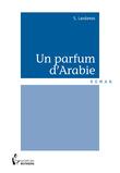 Un parfum d'Arabie