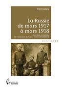 La Russie de mars 1917 à mars 1918