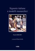 Signorie italiane e modelli monarchici (secoli XIII-XIV)