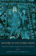 History in the Comic Mode: Medieval Communities and the Matter of Person