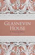 Glasnevin House: A Sense of Peace