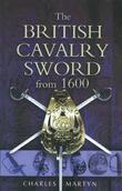 The British Cavalry Sword From 1600