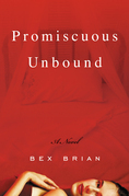 Promiscuous Unbound: A Novel