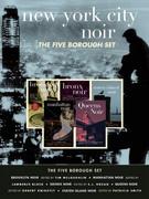 New York City Noir: The Five Borough Set (Brooklyn Noir, Manhattan Noir, Bronx Noir, Queens Noir, Staten Island Noir)