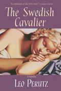 The Swedish Cavalier: A Novel