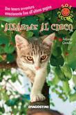 Allarme al circo. SoS Cuccioli. Vol. 4 (De Agostini)