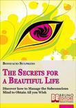 The Secrets for a Beautiful Life
