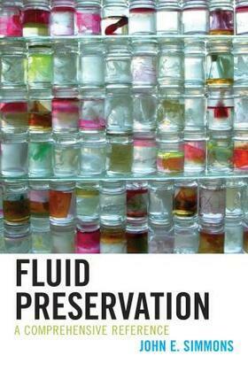 Fluid Preservation: A Comprehensive Reference
