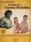 In forma con il metodo Macfadden