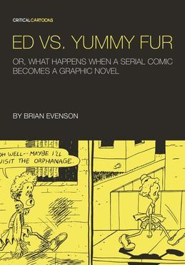 Ed vs. Yummy Fur: Or, What Happens When A Serial Comic Becomes a Graphic Novel