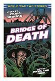 EDGE: World War Two Short Stories: Bridge of Death