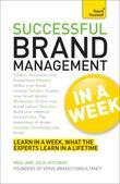 Successful Brand Management In A Week: Teach Yourself