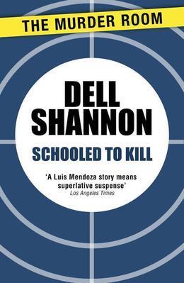 Schooled to Kill