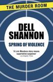 Spring of Violence