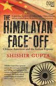 The Himalayan Face-Off: Chinese Assertion and the Indian Riposte