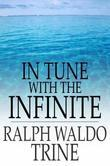 In Tune with the Infinite: Fullness of Peace, Power, and Plenty