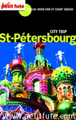 Saint -Pétersbourg 2014 City tip Petit Futé (avec cartes, photos + avis des lecteurs)