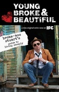 Young, Broke, and Beautiful: Broke-Ass Stuart's Guide to Living Cheaply