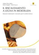 Il riscaldamento a legna in bioedilizia