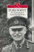 Pure Poett: The Autobiography of General Sir Nigel Poett