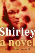 Shirley: A Novel