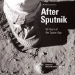 After Sputnik: The First Fifty Years of Space Flight