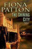 The Shining City: (Book Three of the Warriors of Estavia)