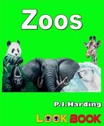 Zoos: A LOOK BOOK Easy Reader