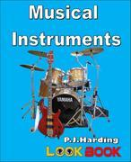 Musical Instruments: A LOOK BOOK Easy Reader