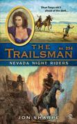 The Trailsman #354: Nevada Night Riders