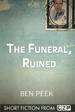 The Funeral, Ruined