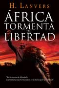África, tormenta de libertad