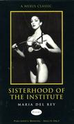 Sisterhood Of The Institute