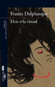 Elvis o la virtud