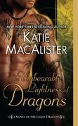 Katie MacAlister - The Unbearable Lightness of Dragons: A Novel of the Light Dragons