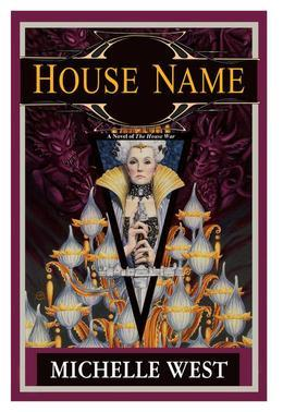 House Name: The House War: Book Three