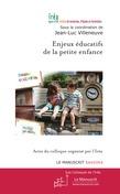 Enjeux éducatifs de la petite enfance